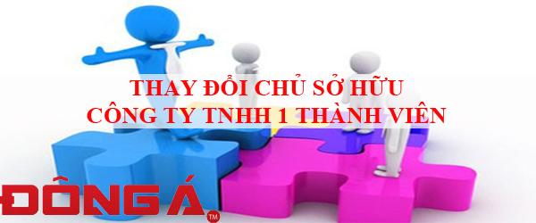 thay-doi-chu-so-huu-cong-ty-TNHH-1-thanh-vien