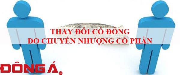 thay-doi-co-dong-do-chuyen-nhuong-co-phan