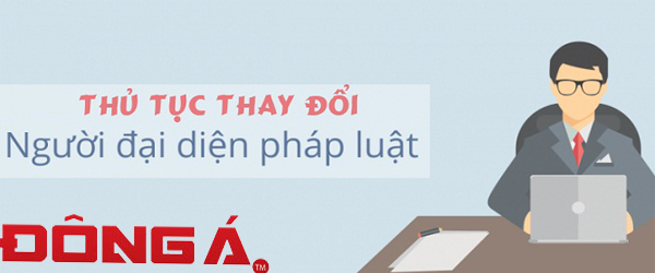 thay-doi-nguoi-dai-dien-theo-phap-luat-cong-ty-co-phan